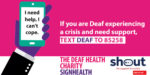 Signhealth Shout deaf crisis text message service